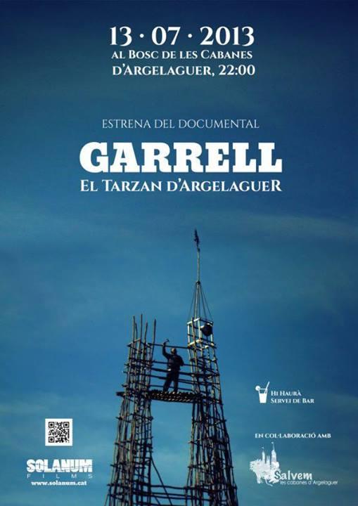 La peli Garrell el tarzan d'argelaguer